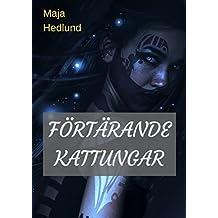Fortarande Kattungar (Swedish Edition)