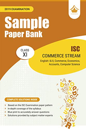 Sample Paper Bank (Commerce Stream): ISC Class 11 for 2019 Examination (Sample Papers)