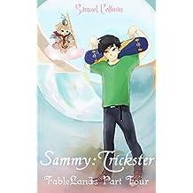 Sammy: Trickster (FableLands Book 4)