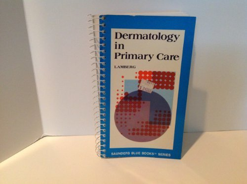 Dermatology in Primary Care by Stanley L. Lamberg (1986-05-01)