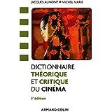 Dictionnaire théorique et critique du cinéma - 3e éd. (Hors collection)