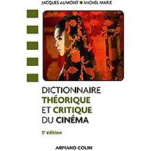 Dictionnaire théorique et critique du cinéma - 3e éd.