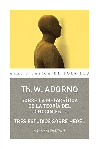 Sobre la metracrítica de la teoría del conocimiento (Básica de Bolsillo - Adorno) por Theodor W. Adorno
