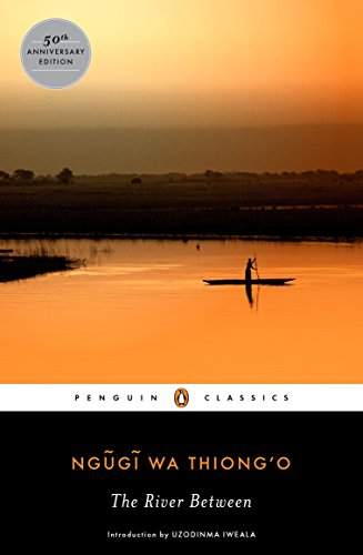 The River Between (Penguin African Writers)