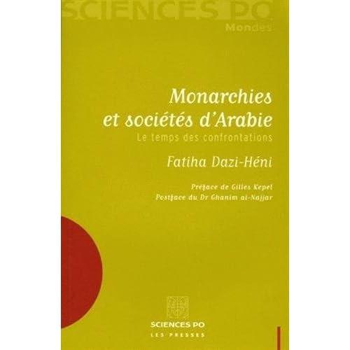 Monarchies et sociétés d'Arabie : Le temps des confrontations