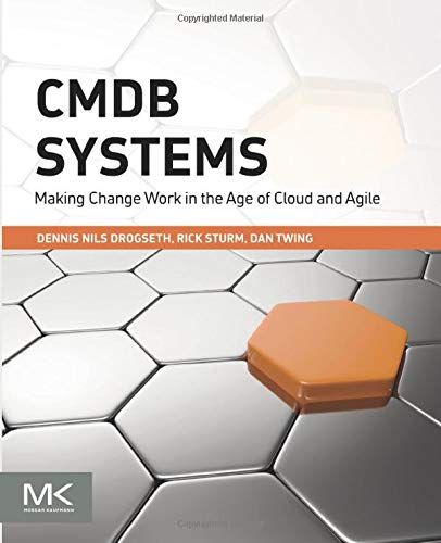 CMDB Systems: Making Change Work in the Age of Cloud and Agile