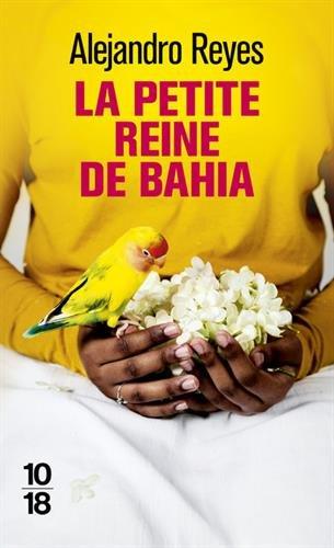 La petite reine de Bahia