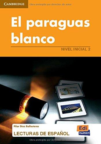 El paraguas blanco (Lecturas de español para jóvenes y adult) por José Luis Ocasar Ariza