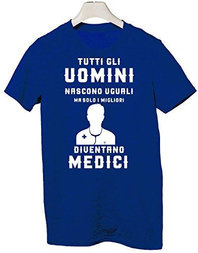 Tshirt tutti gli uomini nascono uguali ma solo i migliori diventano medici - Tutte le taglie by tshirteria Blu