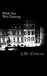 While You Were Dancing