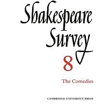 Shakespeare Survey Paperback Set: Shakespeare Survey 8: The Comedies