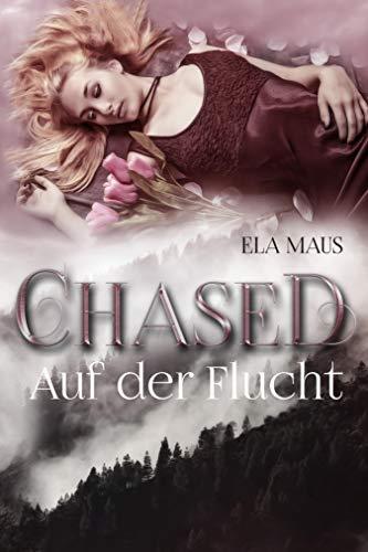 Chased: Auf der Flucht