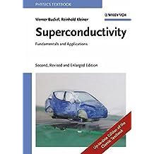 Superconductivity: Fundamentals and Applications (Physics)