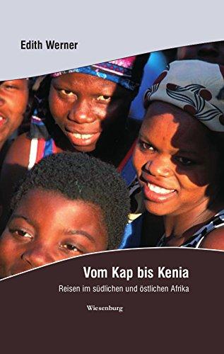 Vom Kap bis Kenia: Reisen im südlichen und östlichen Afrika
