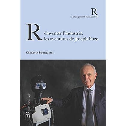 Réinventer l'industrie, les aventures de Joseph Puzo (CHANGT DANS L'R)