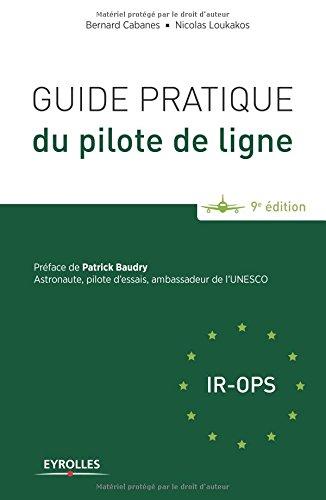 Guide pratique du pilote de ligne 2015 par Bernard Cabanes, Nicolas Loukakos