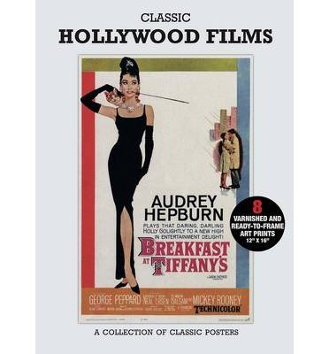 [(Poster Pack: Classic Hollywood Films: A Collection of Classic Posters)] [Author: Carlton Books] published on (April, 2013)