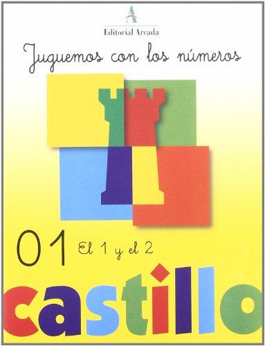 Juguemos Con Los Numeros 01 (Castillo Calculo-Problemas) por R.M. Martín
