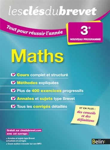 Les Clés du Brevet - Tout pour réussir l'année - Maths 3e par Durieu / Depresle /