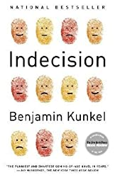 [{ Indecision By Kunkel, Benjamin ( Author ) Apr - 11- 2006 ( Paperback ) } ]