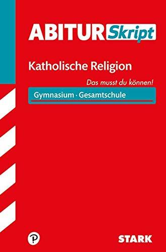 STARK AbiturSkript - Katholische Religion