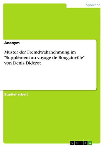 """Muster der Fremdwahrnehmung im """"Supplément au voyage de Bougainville"""" von Denis Diderot"""