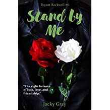 Stand By Me (Bryant Rockwell Book 6)