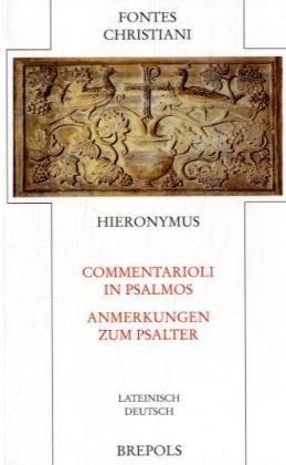 Commentarioli in Psalmos - Anmerkungen zum Psalter: Dt. /Lat.