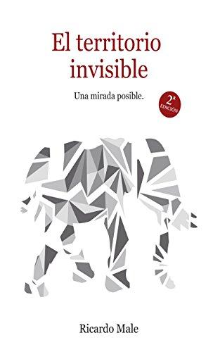 El territorio invisible: Una mirada posible