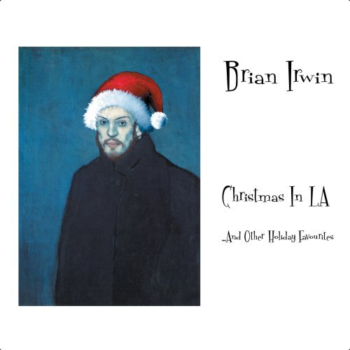 Christmas in La by Brian Irwin (2005-10-27)