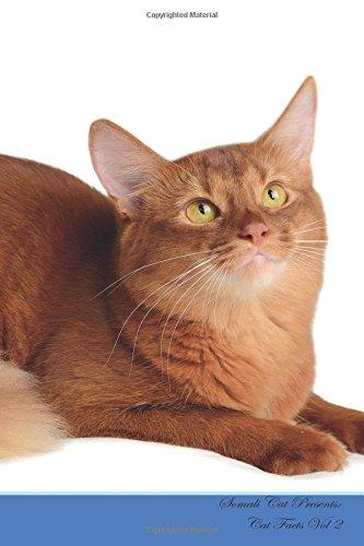 Somali-katze (Somali Cat Presents:  Cat Facts Workbook. Somali Cat Presents Cat Facts Workbook with Self Therapy, Journalling, Productivity Tracker with Self ... Productivity Tracker Workbook. Volume 2)