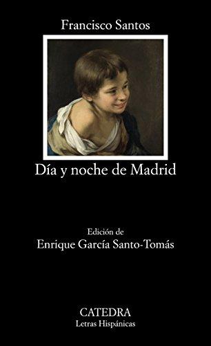 Día y noche de Madrid (Letras Hispánicas) (Spanish Edition) (Noche Y Dia Letra)