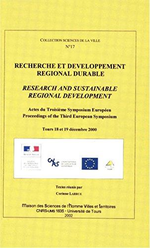 Recherche et développement régional durable: Actes du Troisième symposium européen. Proceedings of the Third European Symposium (Hors Collection t. 17)
