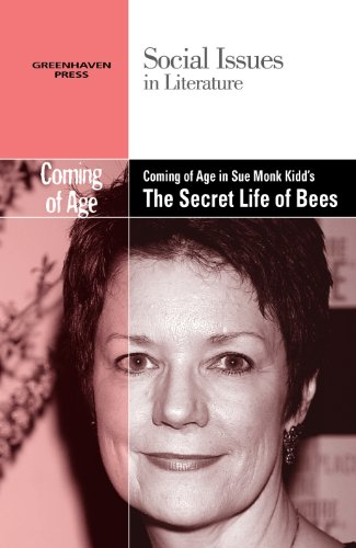 Coming of Age in Sue Monk Kidd's the Secret Life of Bees (Social Issues in Literature (Hardcover))