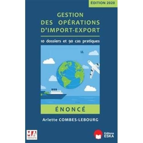 Gestion des opérations d'import-export - Enoncé: Edition 2020