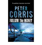 Follow the Money (Cliff Hardy) Corris, Peter ( Author ) Feb-01-2012 Paperback