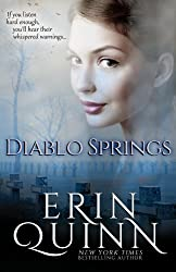 Diablo Springs by Erin Quinn (2014-12-02)