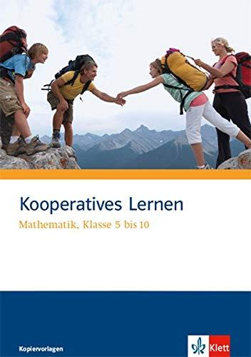 Kooperatives Lernen. Mathematik: Kopiervorlagen mit Lösungen Klasse 5 - 10