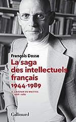 La saga des intellectuels français, II - L'avenir en miettes (1968-1989) de François Dosse