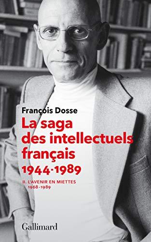 La saga des intellectuels français, II