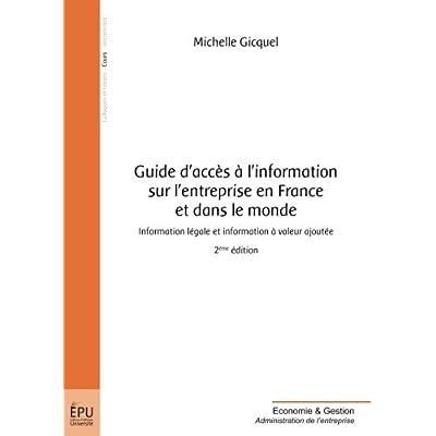 Guide d'accès à l'information sur l'entreprise en France et dans le monde : Information légale et information à valeur ajoutée
