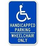"""Silla de ruedas de aparcamiento discapacitados sólo (con gráfica) cartel, 18""""x 12"""""""