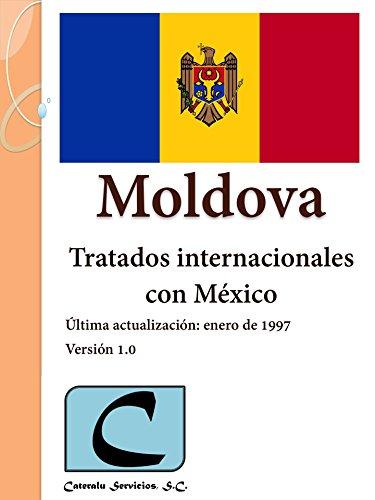 Moldova - Tratados Internacionales con México