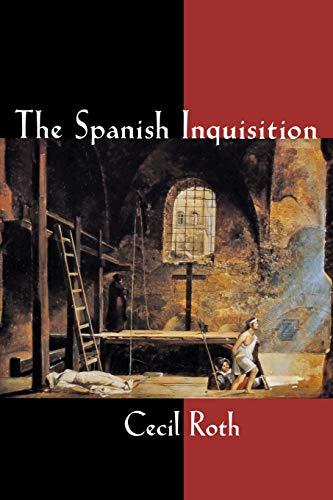 The Spanish Inquisition por Cecil Roth