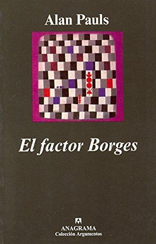 Portada del libro El factor Borges (Argumentos)