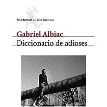 Diccionario de adioses (Los tres mundos)