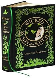 wicked-son-of-a-witch-leather-bound-by-gregory-maguire