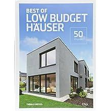 Best of Low Budget Häuser: 50 Projekte