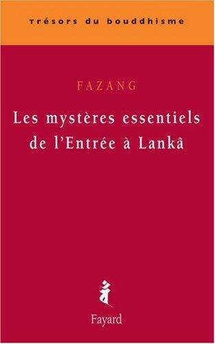 Les mystères essentiels de l'Entrée à Lanka par Fazang