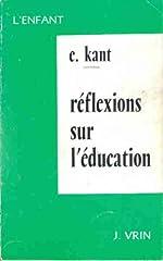 Réflexions sur l'éducation de Kant Emmanuel